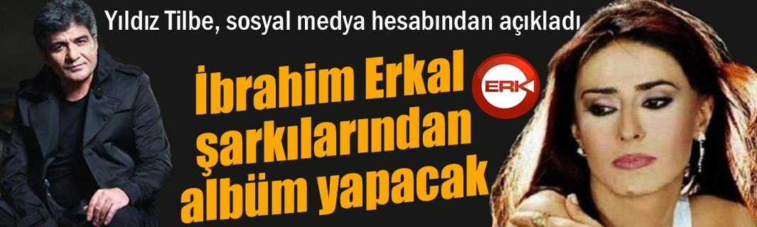 Yıldız Tilbe, İbrahim Erkal şarkılarından albüm yapacak...