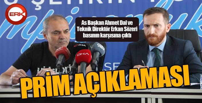 Yönetim ve Erkan Sözeri'den prim açıklaması...
